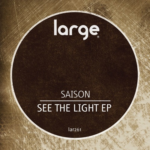 Saison | See The Light (preview)