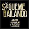 Juan Magan Ft. Nacho Y Pasabordo - Sigueme Bailando (Dj Nev Extended Edit)