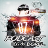 PODCAST 006 DO BOREL - DJ GABRIEL DO BOREL [[ AUDIO RODA DE FUNK ]]