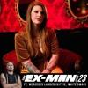The Ex Man Podcast 23 - Mercedes Lander (Kittie, White Swan)