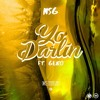 NSG ft Geko - Yo Darlin (Official Audio) + LYRICS