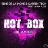 Hot Box - René de la Moné & Darren Tech feat. Laura Julie (Anne Brooks Remix) Preview