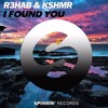 R3HAB & KSHMR - I Found You (ID) {Anonymous Sicker Remake} FREE DOWNLOAD