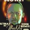 Dj Kynay X Meddy Slowly [ Zook Remix ] 2k17 Mp3