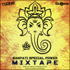 Ganpati Special Power Mixtape 2017 By DJ Toons