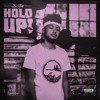 Hold Up! (Prod. Provision Beats)