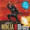 Ninja 2 - Die Rückkehr der Ninja (German)