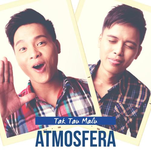Free Lagu Tak Tau Malu - Atmosfera MP3