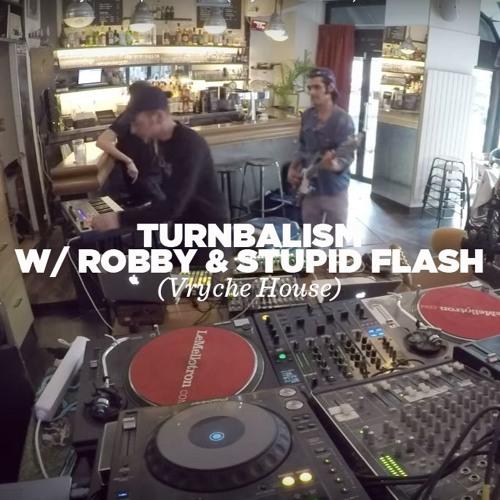 Turnbalism w/ Robby & Stupid Flash (Vryche House) • Live set • LeMellotron.com
