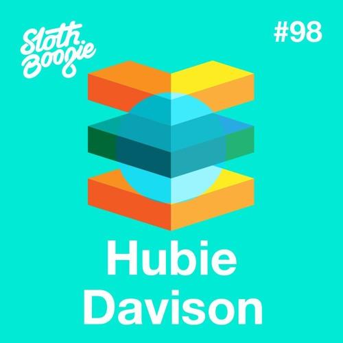 SlothBoogie Guestmix #98 - Hubie Davison