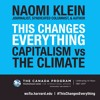 This Changes Everything: Capitalism vs. the Climate with Naomi Klein