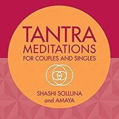 Shashi Solluna Innocent Intimacy Meditation