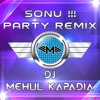 Sonu Tane Maara Par Bharoso Nai Ke !! - Party Remix 2017 - Red FM - DJ Mehul Kapadia