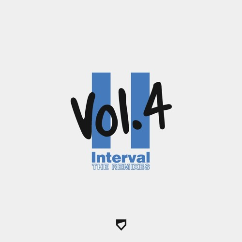 "Interval - Vol. 4 (""The Remixes"") [FREE DOWNLOAD COMPILATION]"