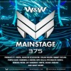 W&W - Mainstage 375 2017-08-25 Artwork