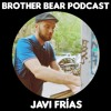 BEARCAST #026 - Javi Frias