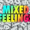 F.F.Mixed Feelings 1