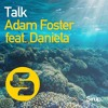Adam Foster - Talk feat. Daniela (Sirup Music)