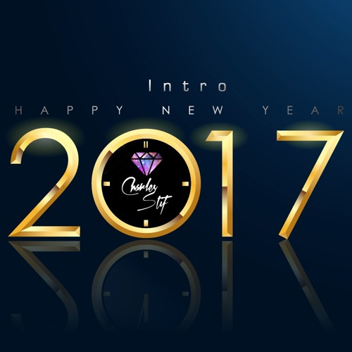 New Year Mix 2017 - Charles Stif (Repost)