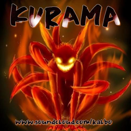 Kurama - Kalbo [Naruto Remix]