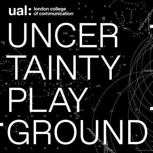 Series One, Uncertainty Playground Episode 1: Critical Design & Digital Futures
