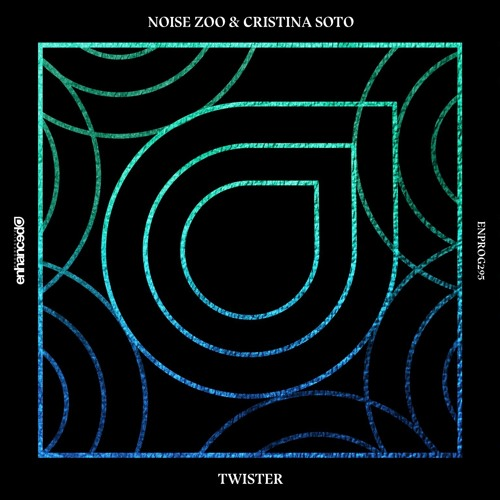 Noise Zoo & Cristina Soto - Twister (Extended Edit)