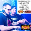 Zander Nation - LIVE ON CLYDE 1 GBX SHOW (Aug 2017)