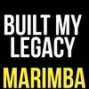 Built My Legacy Marimba Ringtone Kodak Black Mp3