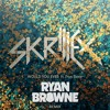 Skrillex & Poo Bear - Would You Ever (Ryan Browne Remix)