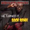 Tye Tribbett - HE TURNED IT (Soca Remix) - DJ Randy P