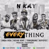 N.kay Everything Ft.Anda Rida, Richie kent, Tenkorang, Boyoyo(Prod By Tiga)