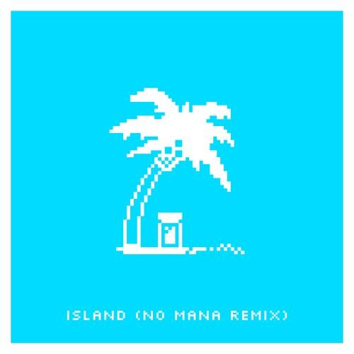 Svrcina - Island (No Mana Remix)