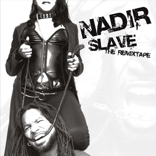 Nadir - Slave (The Invisible Kid's DiscoSlave Remix)