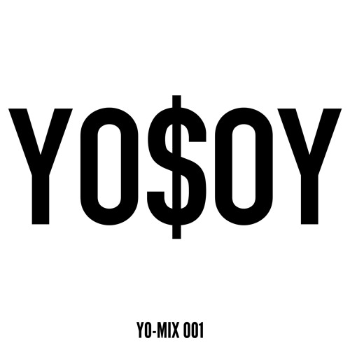 YO$OY - Yo-Mix 001