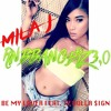 Mila J Feat. Ty Dolla Sign - Be My Lover