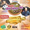 FESTA DOS ANOS 90 RADIO OFICIAL 09 DE SETEMBRO 2017