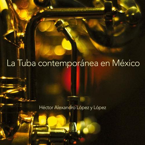 """03 Brassballs (Jesús Lara Valerio) - Héctor López y López """"La Tuba contemporánea en México"""" (2014)"""