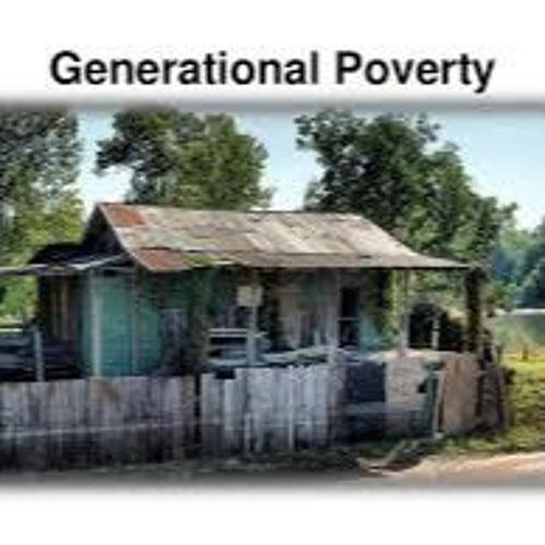 Tone & Tenor Show #191 8 - 25 - 17 Generational Poverty In America