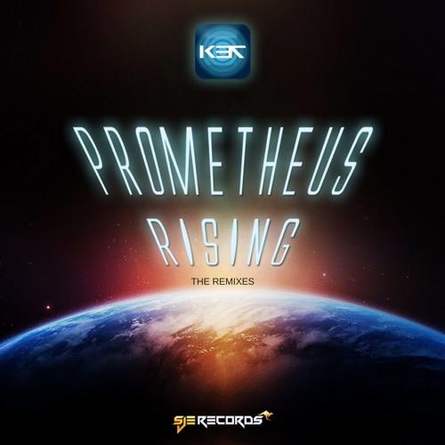K37 - Prometheus Rising - The Remixes - Teaser