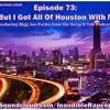 Episode 73: Audio Road Trip- The H 8.25.17