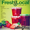 Fresh & Local Blend Tape, vol. 1: Natural Jams