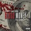 Download Stumbles X Snoopy Dinero - Blood Money Mp3