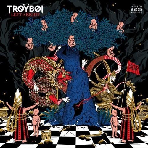 TroyBoi - Album Left is Right
