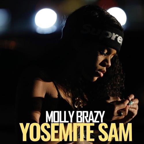 Molly Brazy - Yosemite Sam