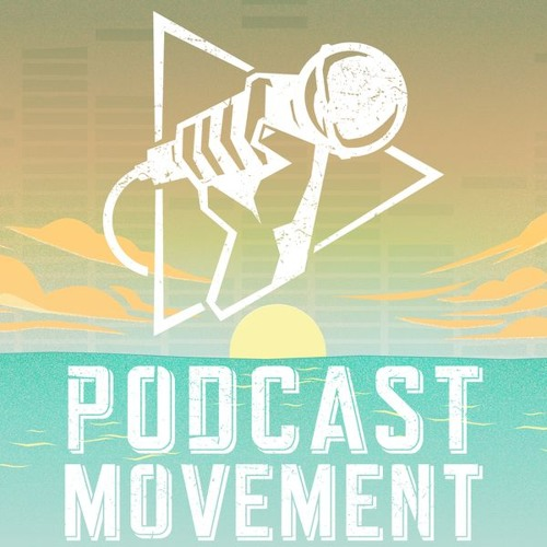 Episode 61: Live from Podcast Movement 2017