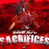 24 Heavy - Sacrifices (prod by. Finesse)