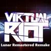 Virtual Riot - Lunar (Remastered Remake)