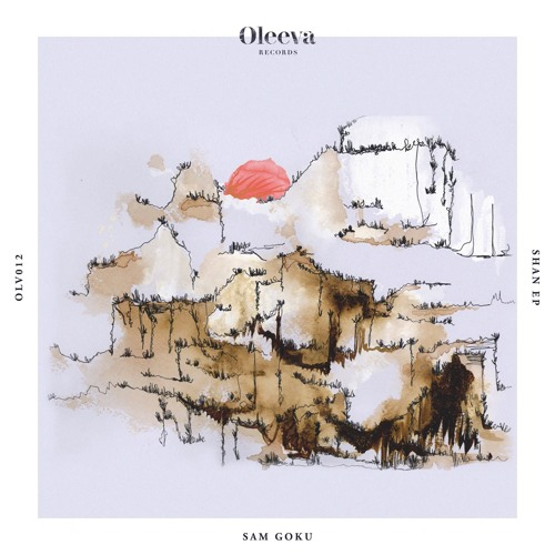 OLV012 - Shan EP