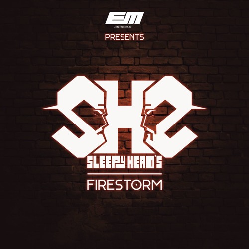 Sleepy Head's - FireStorm