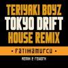 Teriyaki Boyz - Fast And Furious - Tokyo Drift (FATIHHAMURCU Edit)